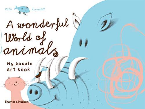 9780500650318: Wonderful World of Animals:My Doodle Art Book