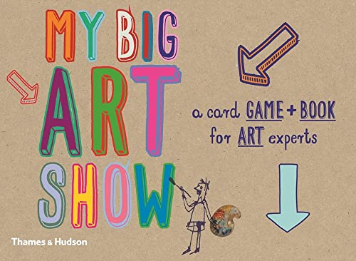 9780500650394: My Big Art Show: A Card Game + Book - Collect Paintings to Win