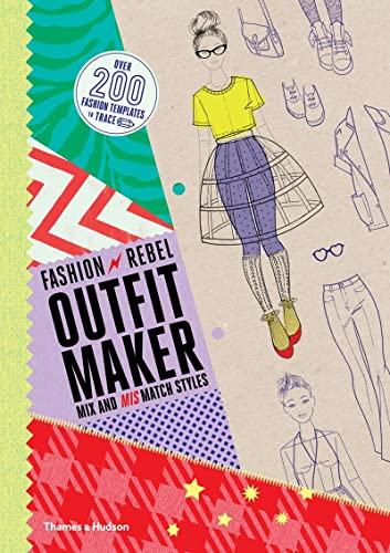 Fashion Rebel Outfit Maker: Mix and Mismatch Styles: Louise Scott-Smith, Georgia Vaux,
