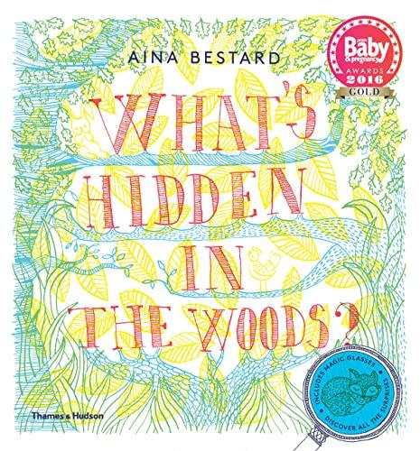 9780500650530: What's Hidden in the Woods?