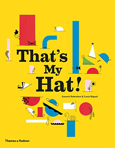 9780500650578: That's My Hat!