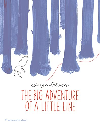 9780500650585: The Big Adventure of a Little Line