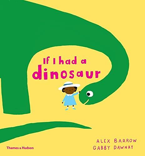9780500650998: If I had a dinosaur