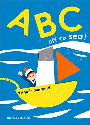 9780500651131: ABC: off to Sea!