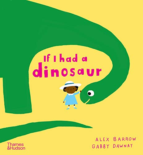 9780500651506: If I had a dinosaur