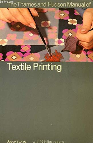 9780500680087: Manual of Textile Printing (Thames & Hudson Manuals)