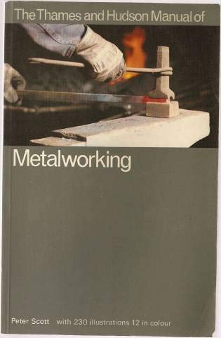 9780500680124: Manual of Metalworking