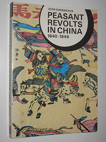 9780500710012: Peasant Revolts in China, 1840-1949