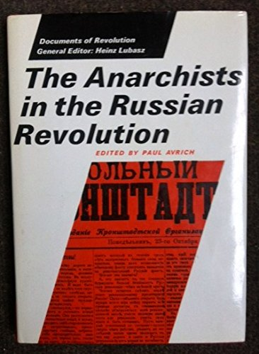 9780500750018: Anarchists in the Russian Revolution (Documents of Revolution S.)
