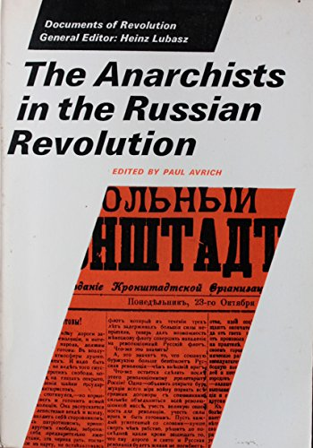 9780500760017: Anarchists in the Russian Revolution (Documents of Revolution)
