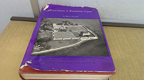 Excavations at Portchester Castle. Volume 1. Roman: Cunliffe, Barry W.
