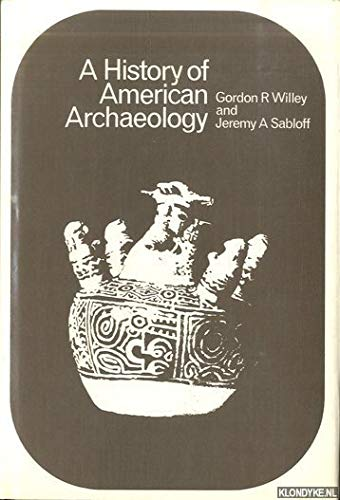 9780500780022: History of American Archaeology (The World of archaeology)