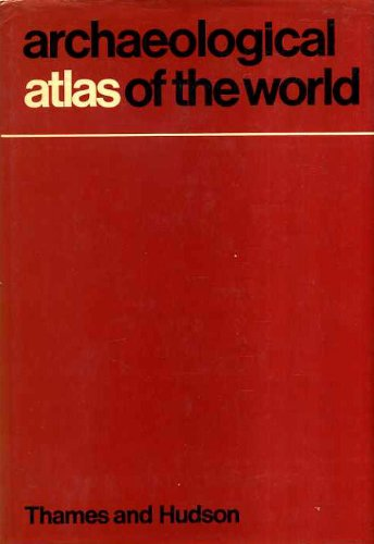 Archaeological Atlas Of The World.