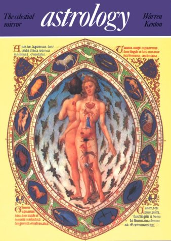 9780500810040: Astrology: The Celestial Mirror (Art and Imagination)