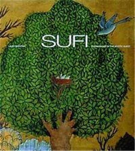 9780500810156: Sufi: Expressions of the Mystic Quest (Art and Imagination)