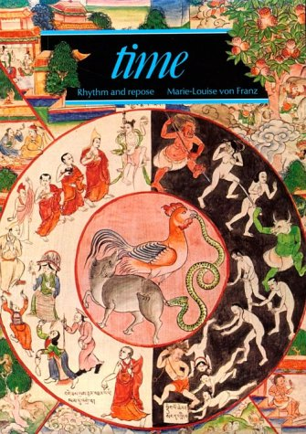 Time: Rythm and repose.: Franz, Marie-Louise von: