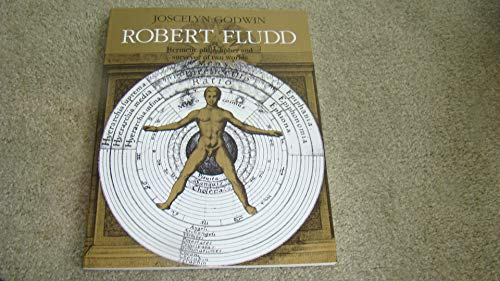 9780500810170: Robert Fludd: Hermetic Philosopher and Surveyor of Two Worlds (Art & Imagination)