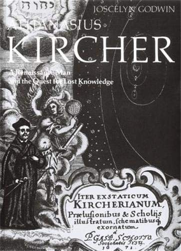 9780500810224: Athanasius Kircher a Renaissance Man and the Quest for Lost Knowledge /Anglais