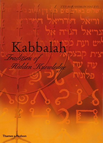 Kabbalah: Tradition of Hidden Knowledge: Zevben Shimon Halevi;