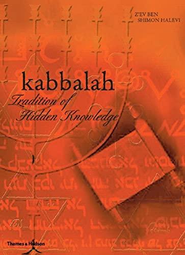 Kabbalah: Tradition of Hidden Knowledge (Art and: Z'Ev Ben Shimon
