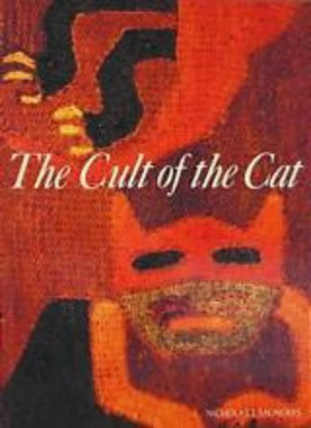 9780500810361: The Cult of the Cat (Art & Imagination)