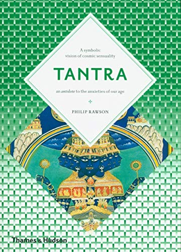9780500810484: Tantra: The Indian Cult of Ecstasy (Art and Imagination)