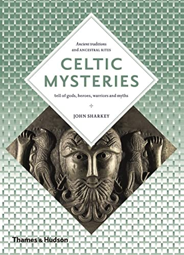 9780500810569: Celtic Mysteries: The Ancient Religion