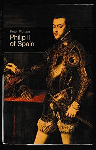 9780500870037: Philip II of Spain (Men in office)