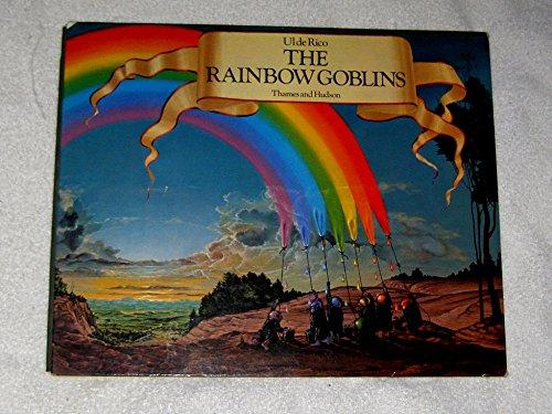 9780500950050: The rainbow goblins