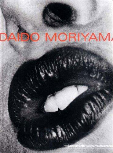Daido Moriyama: Moriyama, Daido., Nobuyoshi Araki