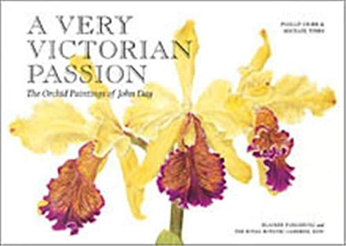 9780500970157: A Very Victorian Passion: The Orchid Paintings of John Day, 1863 to 1888
