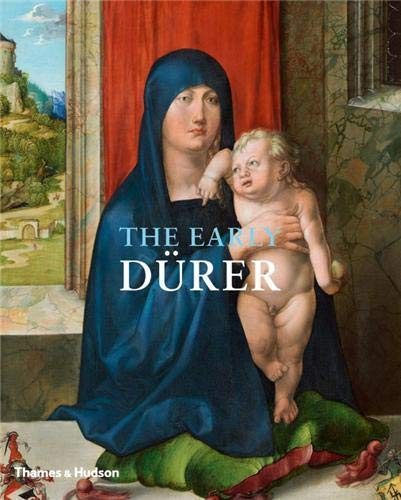 The Early Durer: Hess Daniel and Eser Thomas Edited By