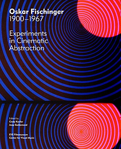 9780500970515: Oskar Fischinger 1900-1967: Experiments in Cinematic Abstraction