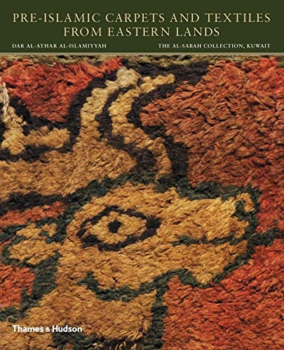 9780500970546: Pre-Islamic Carpets and Textiles from Eastern Lands