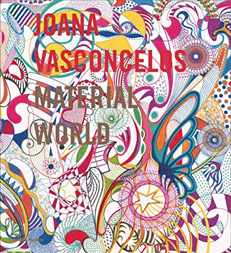 Joana Vasconcelos: Material World (Hardback): Enrique Juncosa, Crispin