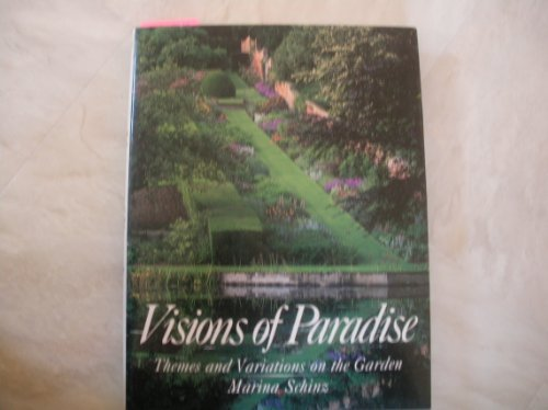 9780500973226: Visions of Paradise: Themes and Variations on the Garden