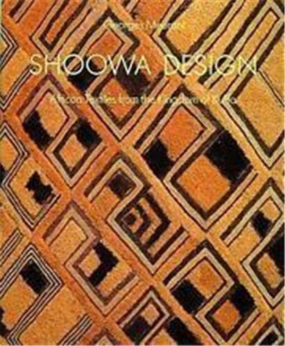 9780500973318: Shoowa Design: African Textiles from the Kingdom of Kuba