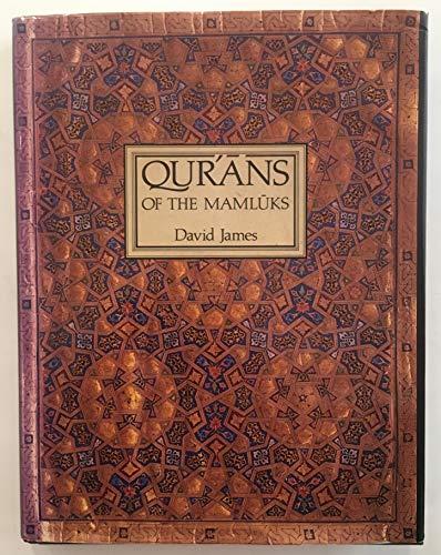 Korans of the Mamluks: James, David Lewis