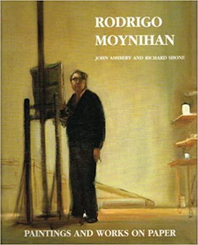 Art of Rodrigo Moynihan: Paintings and Works on Paper (Painters & sculptors): Shone, Richard; ...