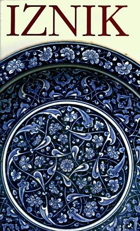 Iznik: The Pottery of Ottoman Turkey: Nurhan Atasoy; Julian Raby