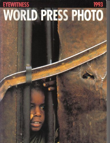9780500974087: Eyewitness 1993: World Press Photo