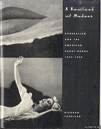 9780500974162: A Boatload of Madmen: Surrealism and the American Avant-garde 1920-1950