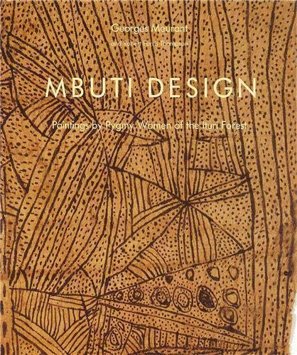 9780500974308: Mbuti Design: Paintings by Pygmy Women of the Ituri Forest