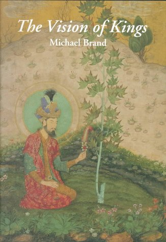 9780500974384: The Vision of Kings: Art and Experience in India
