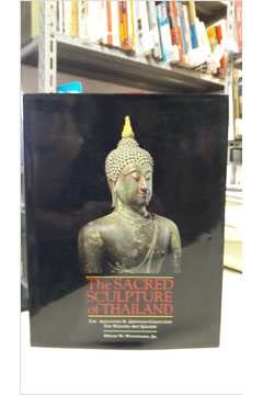 9780500974575: The Sacred Sculpture of Thailand : The Alexander B. Griswold Collection, the Walters Art Gallery