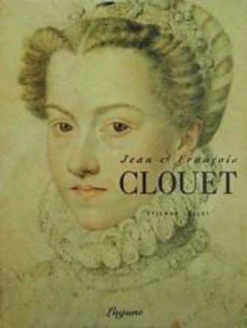 9780500974650: Jean et Francois Clouet