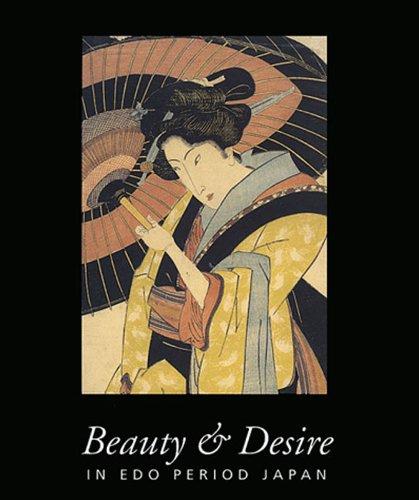 9780500974704: Beauty & Desire in Edo Period Japan