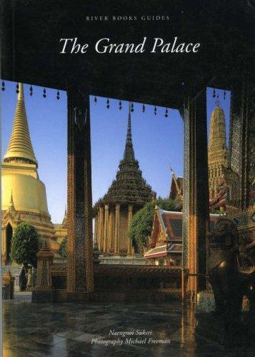 9780500974797: The Grand Palace Bangkok (River Books)