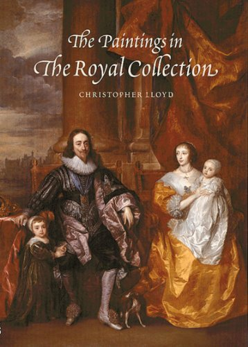 The Paintings in the Royal Collection: Lloyd, Christopher