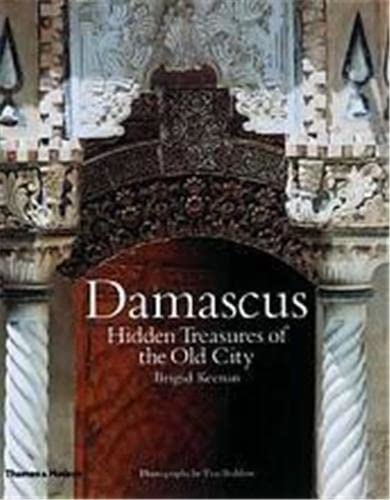 9780500974841: Damascus: Hidden Treasures of the Old City